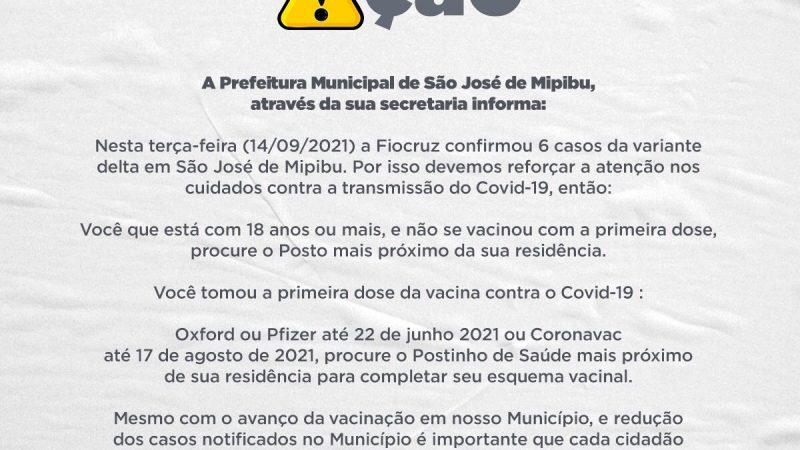 URGENTE ::: SECRETARIA DE SAÚDE CONFIRMA SEIS CASOS DA VARIANTE DELTA NA CIDADE DE SÃO JOSÉ DE MIPIBU